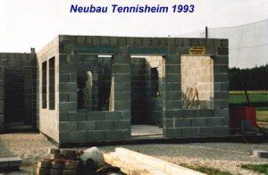 1993_ Neubau Tennisheim